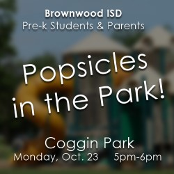 Brownwood ISD Invites Pre-K Students and their Parents to Enjoy Popsicles in the Park