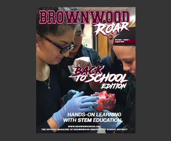 BISD Releases New Publication - Brownwood Roar: Back to School Edition